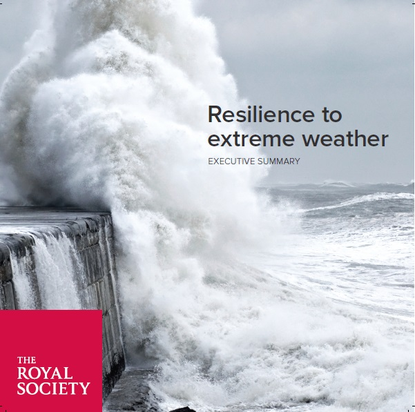 Resilience to Extreme Weather Royal Society Report Executive Summary