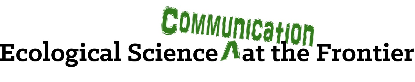 Ecological Science Communication at the Frontiers
