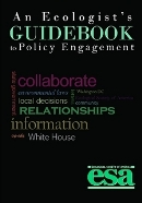 An Ecologist's Guidebook to Policy Engagement- Print Edition