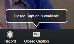 An image demonstrates how to use a closed caption control.